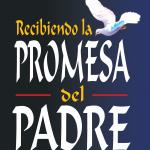 Recibiendo la Promesa del Padre